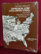 Standard Catalog Of Depression Scrip Of The Us 1930s Including Canada And Mexico