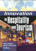 Innovation In Hospitality And Tourism Paperback By Peters Mike Edt Pikke...