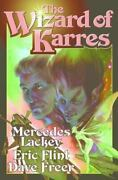 The Wizard Of Karres Lackey, Mercedes, Flint, Eric, Freer, Dave Hardcover Colle