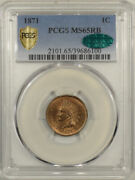 1871 Indian Head Cent - Pcgs Ms-65 Rb A Perfect Original Gem Cac Approved