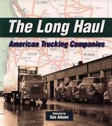 The Long Haul American Trucking Companies Book Yellow Overnight Roadway Branch