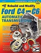 How To Rebuild And Modify Ford C4 And C6 Automatic Transmissions Mustang