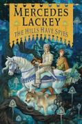 The Hills Have Spies Valdemar Family Spies Lackey, Mercedes Hardcover Collec
