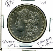1895 O Au Morgan Dollar 100 Cent About Uncirculated 90 Silver Us 1 Coin 1233