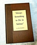 Vintage Book Always Something To Do In Salinas By Steinback 1986 Limited Edition
