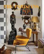 Tastemakers At Home Parisian Interiors Hardcover By Synave Catherine De ...
