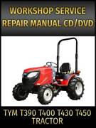 Tym T390 T400 T430 T450 Tractor Service Repair Manual On Cd