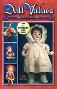 Doll Values Antique To Modern By Edward, Linda Book The Fast Free Shipping