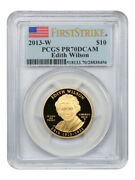 2013-w Edith Roosevelt 10 Pcgs Proof 70 Dcam First Strike