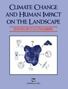 Climate Change And Human Impact On The Landscape , Hardcover ,