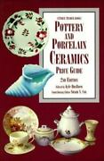 Pottery And Porcelain Ceramics Price Guide Antique Trader's Pottery And Porcelai