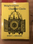 Weight Driven Chamber Clocks Middle Ages And Renaissance Edwardes 1st Edition 1965