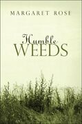 Humble Weeds By Rose Margaret Paperback Book The Fast Free Shipping
