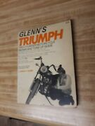 Glennandrsquos Triumph Motorcycle Two Cylinder Repair Guide 1973 By Harold T. Glenn