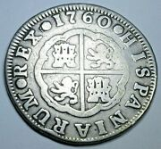 1760 Spanish Silver 2 Reales Genuine Antique Colonial 1700s Two Bits Pirate Coin