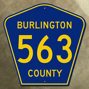 New Jersey Burlington County Route 563 Highway Marker Road Sign 18x18 1959