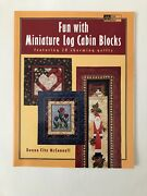 Fun With Miniature Log Cabin Blocks Quilt Book By Mcconnell