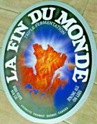 La Fin Du Monde Strong Ale On Lees,unibroue Chambly Quebec Ca. 2 Sid Beer Sign