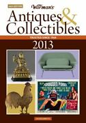 Warman's Antiques And Collectibles 2013 Price Guide [warman's Antiques And Collect