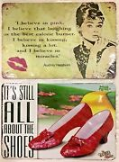 8x12 Tin Signs 2pc Set Audrey Hepburn Movie Star Wizard Of Oz Red Ruby Slippers