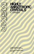 Highly Anisotropic Crystals [materials Science Of Minerals And Rocks]