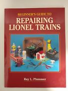 Extremely Rare Beginners Guide To Repairing Lionel Trains Ray L. Plummer Book