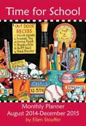 Time For School 2015 Large Monthly Planner Calendar August 2014-december 2015
