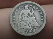 1853 Seated Liberty Half Dime- No Arrows Vg/fine Details