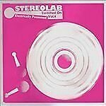 Music Audition Stereolab Electrically Possessed Switched On Vol. Ltd 3lp