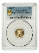 1999-w Gold Eagle 5 Pcgs Ms70 Unfinished Pr Dies - American Gold Eagle Age