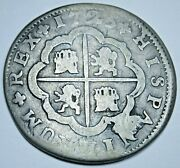 1725 Spanish Silver 2 Reales Antique 1700s Colonial Two Bit Pirate Treasure Coin
