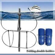 7 Stainless Steel Folding Double Fender Holder Rack For 7-1/2and039and039 Inflatable Boat