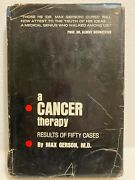 A Cancer Therapy Results Of 50 Cases Max Gerson 4th Print Of 1958 1st Edition