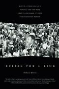 Burial For A King Martin Luther King Jr.'s Funeral And The... By Burns, Rebecca