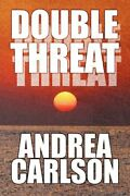 Double Threat By Carlson Andrea Paperback Book The Fast Free Shipping