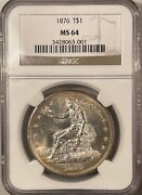 1876 Trade Dollar - Ngc Ms-64 White And Smooth