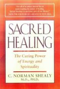 Sacred Healing By Shealy, C. Norman, M.d., Ph.d. Hardback Book The Fast Free