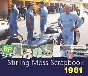 Stirling Moss Scrapbook 1961, Hardcover By Moss, Stirling Porter, Philip, Br...