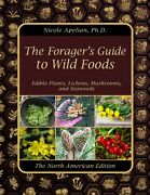 The Foragerandrsquos Guide To Wild Foods Paperback With Color Pictures