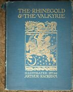 The Rhinegold And The Valkyrie By Richard Wagner Illustrated Arthur Rackham 1910