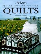 More Quick Rotary Cutter Quilts For The Love Of Quilting Bono Pam Paperback