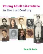 Young Adult Literature In The 21st Century By Cole Pam Hardback Book The Fast
