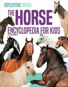 Horse Encyclopedia For Kids, Library By Pembroke, Ethan, Brand New, Free Ship...