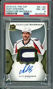 2016 Ud The Cup Alex Ovechkin Psa 8   Signature Materials Game Used Patch Auto