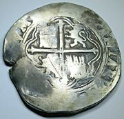 1500and039s Spanish Mexico Silver 8 Reales Philip Ii Colonial Dollar Pirate Cob Coin
