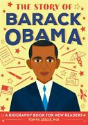 The Story Of Barack Obama A Biography Book For New Readers [the Story Of A Bio