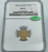 1856 Ngc And Cac Ms65 Slanted 5 Gold Dollar 1