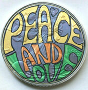 Peace And Love - Limited American Silver Eagle 1oz .999 Silver Dollar Coin