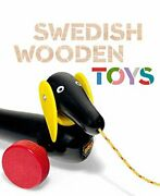 Swedish Wooden Toys Bard Graduate Center For Studies In The ... By Weber Susan
