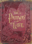 Collectable Antique Bookand039the Pathway Of Lifeand039 By T. Dewitt Talmage 1889
